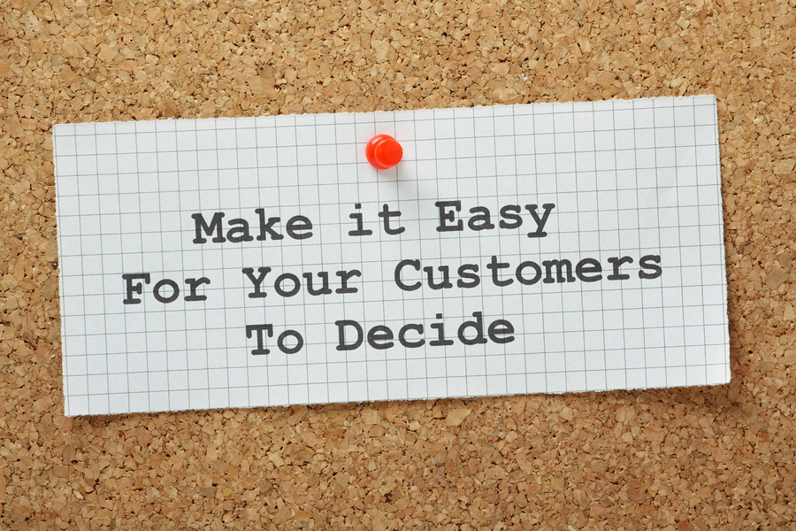 make it easy for your customers to decide sign